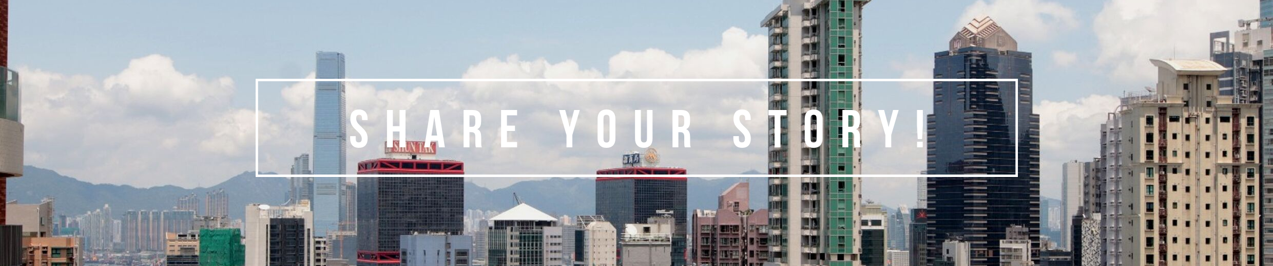 Image of a city with the title 'Share Your Story' over it